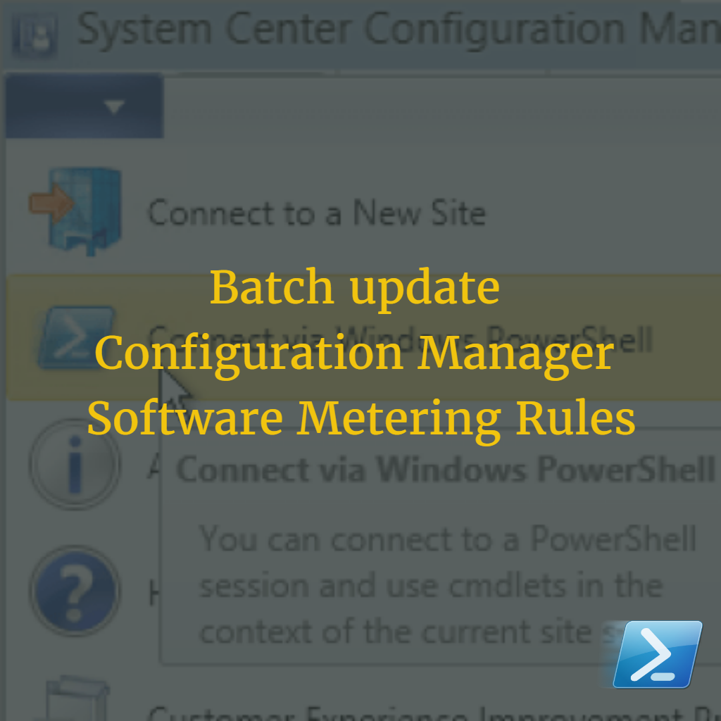 Batch update Configuration Manager Software Metering Rules